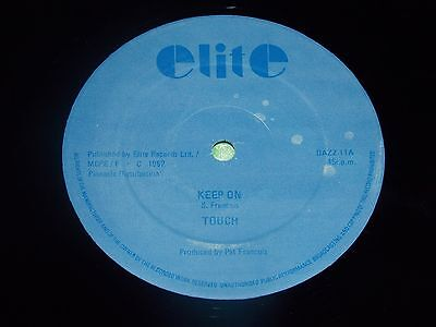 "TOUCH : Keep on / Keep on remixin' - Original 1982 UK 12"" single EX/NM"
