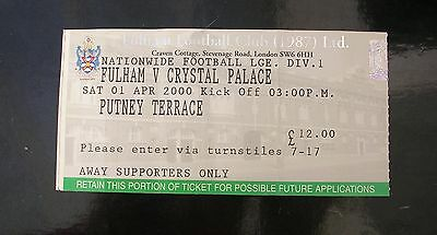 Football Ticket Stub Fulham V Crystal Palace 1999/2000