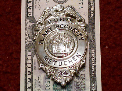 Obsolete Badge FORD PLANT SECURITY METUCHEN NJ a.k.a. Edison Assembly