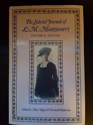The Selected Journals of L.M. Montgomery Volume 2, 1910 - 1920. 1987 Hard Cover