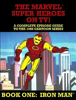 New Book!  MARVEL SUPER HEROES ON TV!  1966 IRON MAN EPISODE GUIDE * Marvelmania