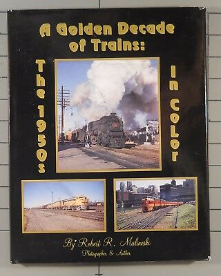 A Golden Decade of Trains: The 1950s in Color Morning Sun Books