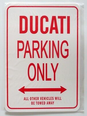 DUCATI Parking Only All others vehicles will be towed away Sign