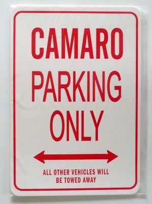 CAMARO Parking Only All others vehicles will be towed away Sign