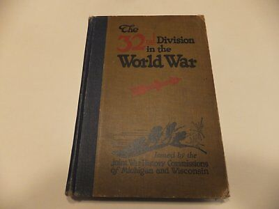 """the 32Nd Division In The World War Unit History Book (1917-1919)"
