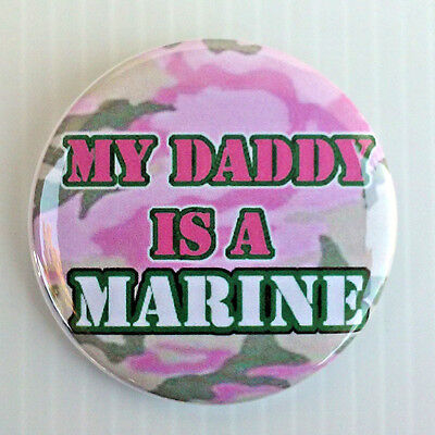 United States Marine Corp * Buttons, Mirrors, Magnets *  Usmc My Dad Is A Marine