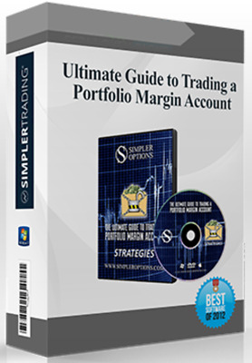 Simpler Options : Ultimate Guide to Trading a Portfolio Margin Account
