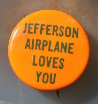 Jefferson Airplane Loves You Button 1960's Original Vintage 1967