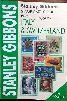 SG GIBBONS Catalogue Part 8 ITALY SWITZERLAND 2003 6th Edition. Stamps in COLOUR