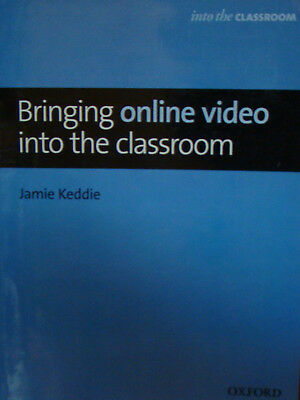 Bringing Online Video Into The Clsassroom (Oxford University Press)