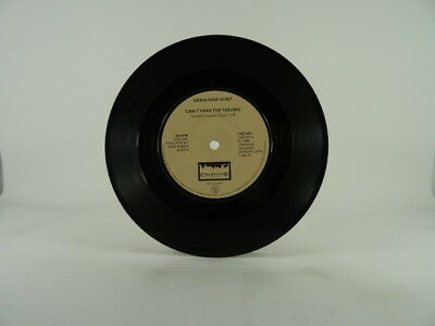 "GERALDINE HUNT, CAN'T FAKE THE FEELING, -/VG, 2 Track, 7"" Single, Plain Paper Sl"