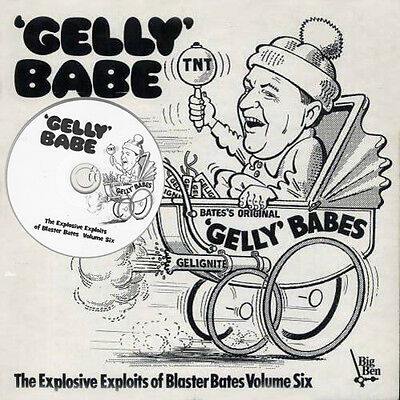 "Blaster Bates vol 6 - on audio CD - "" Gelly ""  Babe  (1975)"