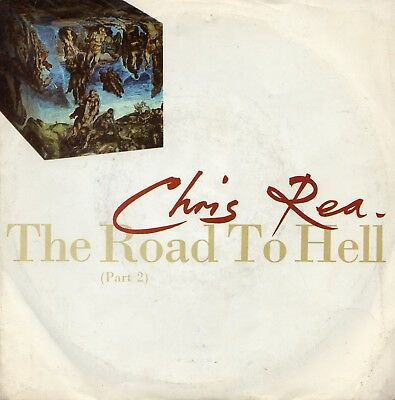 """CHRIS REA - THE ROAD TO HELL - PS - 80's - 7"""" VINYL"""