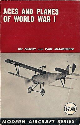 Aces and Planes Of World War I by Joe Christy and Page Shamburger