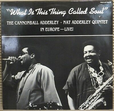 Cannonball Adderley Quintet : What Is This Thing Called Soul - Lp 1984