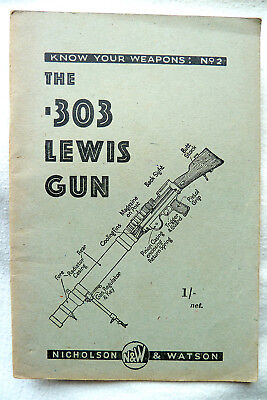 Ww2 Home Guard Know Your Weapons No2, The .303 Lewis Gun Original Book 1941