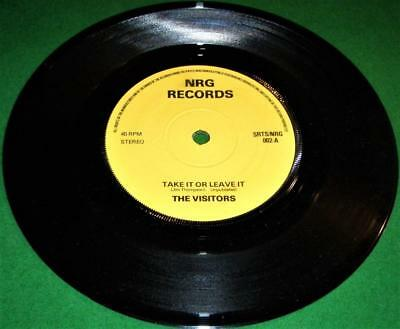 Rare THE VISITORS.Take It or Leave It / No Compromise 1978 Original. EX+