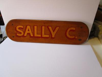 """Antique  """" SALLY C. """"  Boat Name Plaque NICE"""