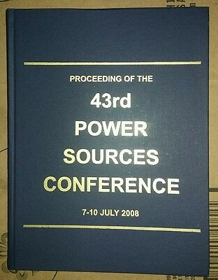 Proceeding of The 43rd Power Sources Conference 7-10 July 2008 Technical Info