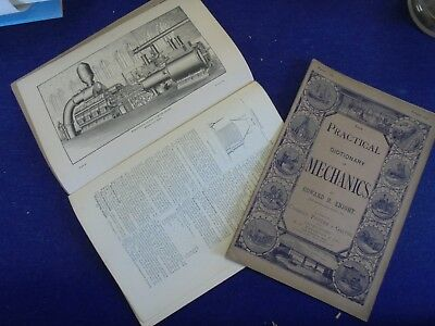 Practical Dictionary Of Mechanics 1877-82  Worthington Steam Pump Ect. 2 Issues