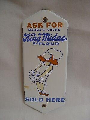 King Midas Mamm's Chums Flour Porcelain Advertising Door Push Press Sign