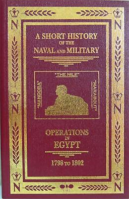 NAPOLEON IN EGYPT A Short History of NAVAL & MILITARY OPERATIONS 1798-1802