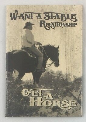 "Stable Relationship: Get a Horse- Tin Sign Magnet- 2""x3"" Vintage Retro Look- NEW"