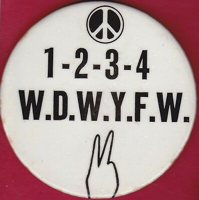 1960's WE DON'T WANT YOUR F...N WAR VIETNAM Peace Pinback Button Political Pin