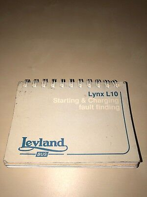 GENUINE LEYLAND LYNX L10 Starting and Charging fault finding manual