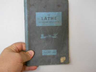 The Lathe its use and application 1934 walker turner FREE SHIPPING wood & metal