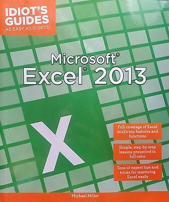 Idiot's Guide: Microsoft Excel 2013 (Michael Miller)
