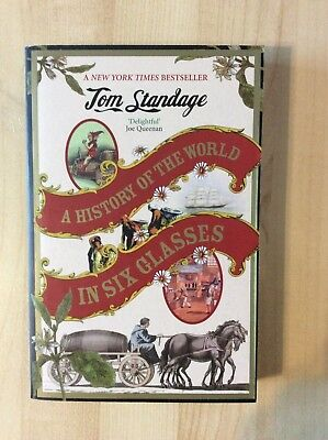 A History of the World in Six Glasses by Tom Standage (Paperback)