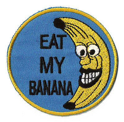 Ecusson brodé badge patche Eat My Banana Banane thermocollant patch