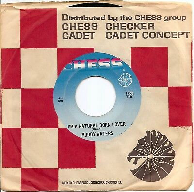"""BLUES 45 Muddy Waters """"Natural Born Lover""""/""""Loving Man"""" (Chess 1585) reissue"""