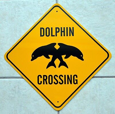 Dolphin Crossing Sign*high Quality*novelty Sign*new*great Gift*free Shipping