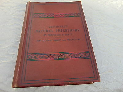 1872 First Edition Deschanel Natural Philosophy Electricity Magnetism Book