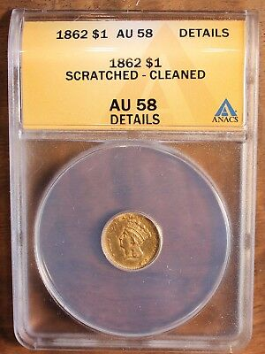 1862 One Dollar US Gold Coin Graded AU 58 Details Rare $1.00