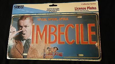 Imbecile The Three Stooges  Novelty License Plate New Collector Series