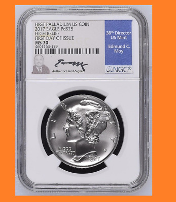 High Relief 2017 $25 1oz Palladium Eagle NGC MS70 FDOI Sign by Edmund C. Moy