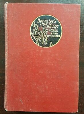 Brewsters Millions by George Barr McCutcheon 1902 First Edition Hard Cover