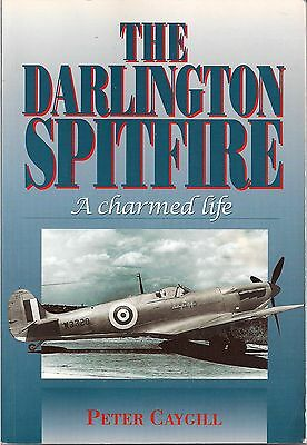 The Darlington Spitfire, a charmed life by Peter Caygill