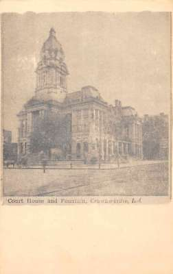 Crawfordville Indiana Court House and Fountain Antique Postcard J71472