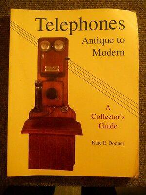 Telephones Antique to Modern A Collectors Guide by Dooner ~ c. 1992