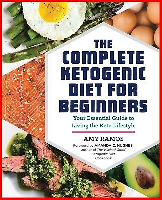 The Complete Ketogenic Diet ~ By Amy Ramos  – Digital edition | EB✪✪K