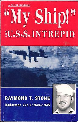 """""""My Ship"""" The USS Intrepid by Raymond T. Stone (Signed)"""