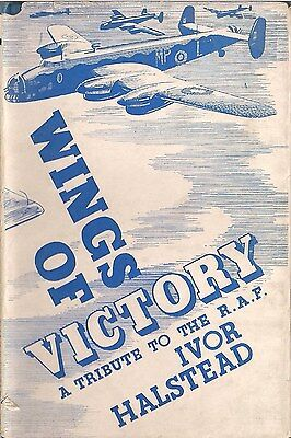 Wings of Victory (A tribute to the RAF) by Ivor Halstead 1941 edition.