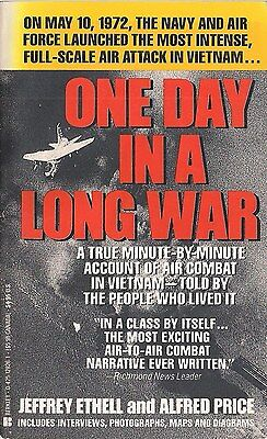 One Day in a Long War (May 10, 1972) by Jeffrey Ethell and Alfred Price