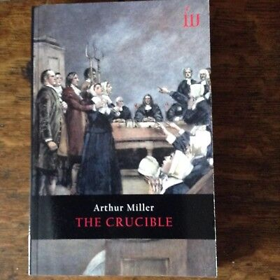 """The Crucible"" Arthur Miller"