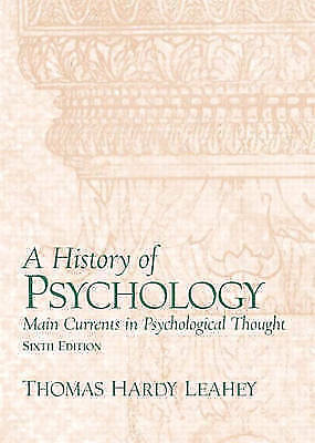 A History of Psychology: From Antiquity to Modernity by Thomas Leahey (Hardback…