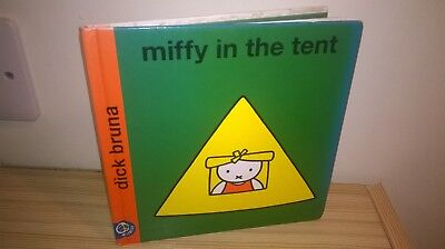 Miffy in the Tent By Dick Bruna Hardback